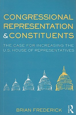 Congressional Representation & Constituents By Frederick, Brian