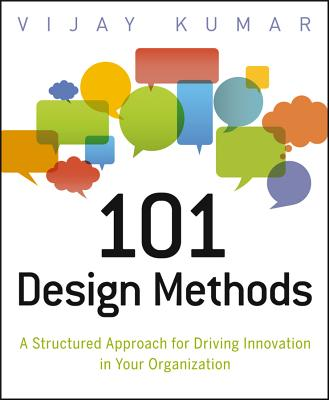 101 Design Methods By Kumar, Vijay